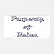 Property Of Reina Female Aluminum License Plate