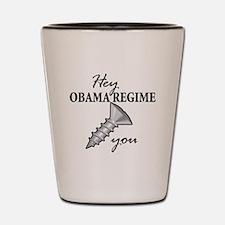obama_regime_screw Shot Glass