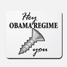 obama_regime_screw Mousepad