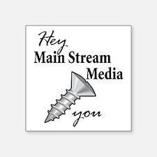 "main_stream_screw Square Sticker 3"" x 3"""