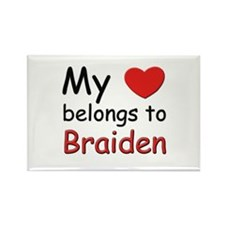 My heart belongs to braiden Rectangle Magnet