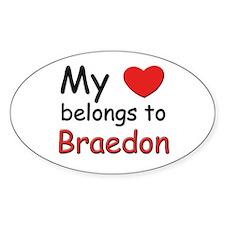 My heart belongs to braedon Oval Decal