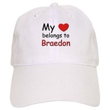 My heart belongs to braedon Baseball Cap