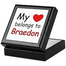 My heart belongs to braedon Keepsake Box