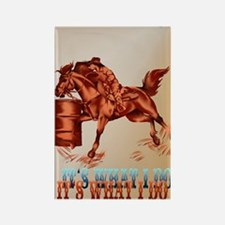 Barrel Racing_Its what I do _jour Rectangle Magnet