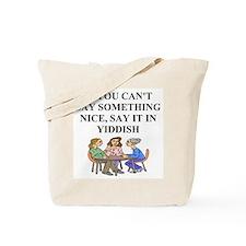 jewish yiddish wisdom Tote Bag