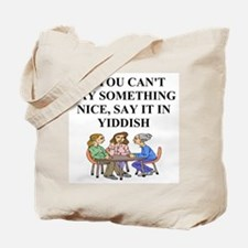 jewish yiddish wisdom Tote Bag