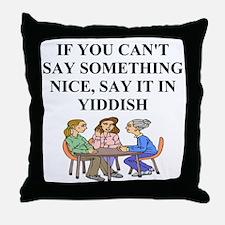jewish yiddish wisdom Throw Pillow