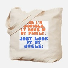 runs-in-family-uncle Tote Bag