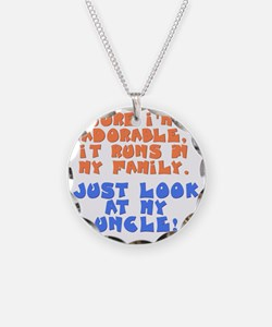runs-in-family-uncle Necklace