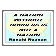 A NATION WITHOUT BORDERS IS NOT A NATION Banner