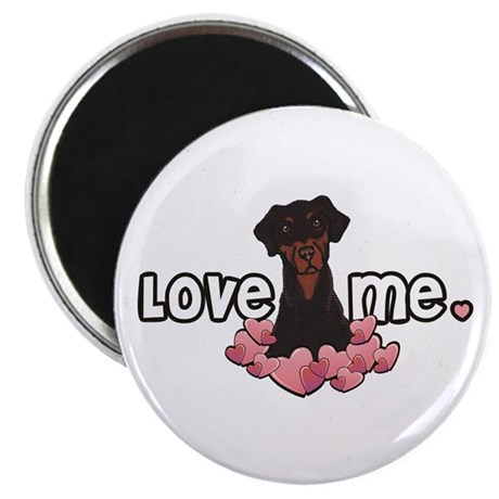 Love Me Doberman Magnet