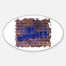 """Graffiti Style """"Fo' Shizzle"""" Design Oval Decal"""