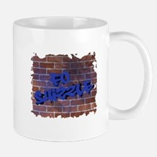 "Graffiti Style ""Fo' Shizzle"" Design Mug"