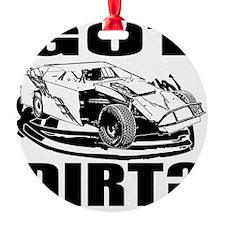 Got_Dirt Ornament