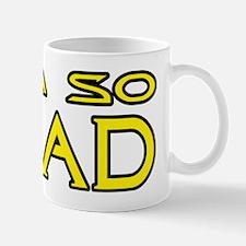 IAMSODEAD Mug