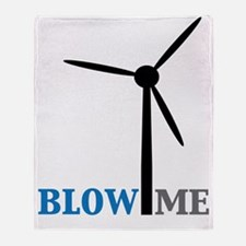 blow me wind turbine Throw Blanket