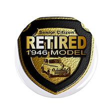"Born 1946 12x12 3.5"" Button"