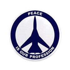 "Peace Is Our Profession - FB-111 Navy  3.5"" Button"
