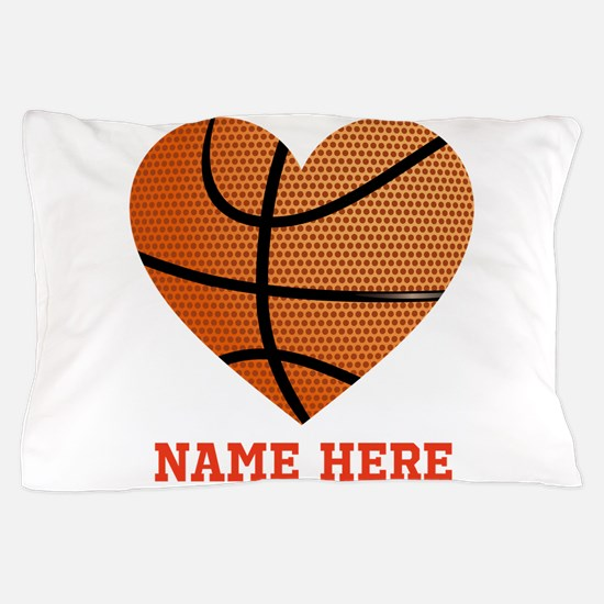 Basketball Love Personalized Pillow Case