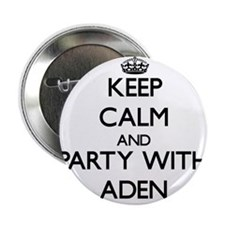 """Keep Calm and Party with Aden 2.25"""" Button"""