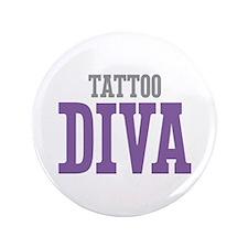 "Tattoo DIVA 3.5"" Button"