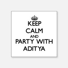 Keep Calm and Party with Aditya Sticker