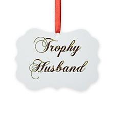 Trophy husband gold Ornament