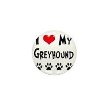 I-Love-My-Greyhound Mini Button