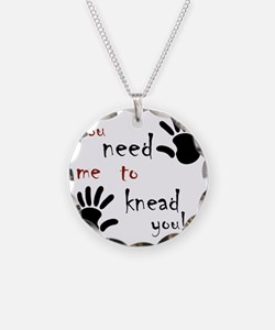 2-need to knead2 Necklace