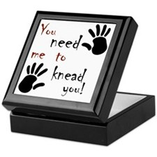 2-need to knead2 Keepsake Box