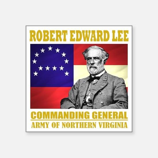 """Robert E Lee -in command Square Sticker 3"""" x 3"""""""