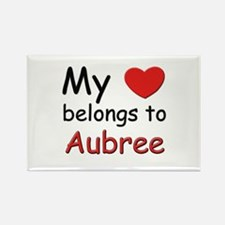 My heart belongs to aubree Rectangle Magnet