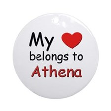 My heart belongs to athena Ornament (Round)