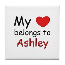My heart belongs to ashley Tile Coaster