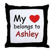 My heart belongs to ashley Throw Pillow