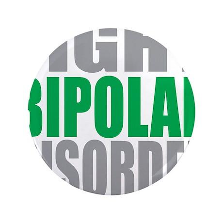 "Fight-Bipolar-Disorder 3.5"" Button"
