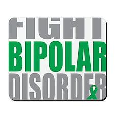Fight-Bipolar-Disorder Mousepad