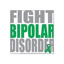 "Fight-Bipolar-Disorder Square Sticker 3"" x 3"""