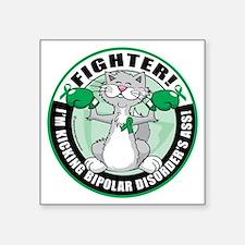 """Bipolar-Disorder-Cat-Fighte Square Sticker 3"""" x 3"""""""