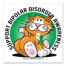 "Bipolar-Disorder-Cat Square Car Magnet 3"" x 3"""