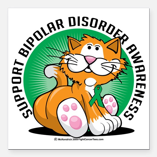 "Bipolar-Disorder-Cat Square Car Magnet 3"" x 3"""