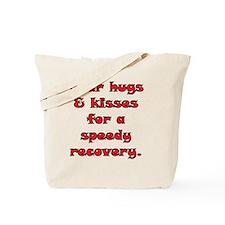 2-speedy recovery 04 copy Tote Bag