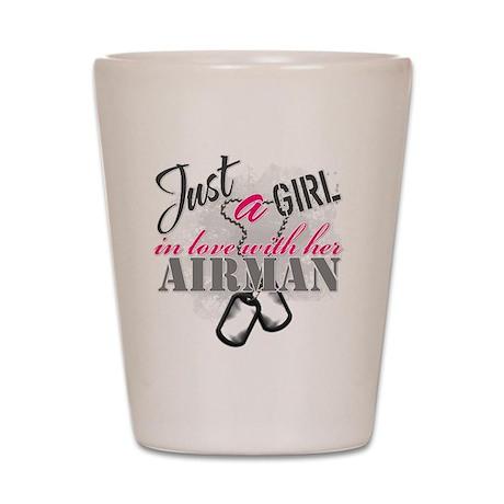 Just a girl Airman Shot Glass