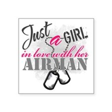 "Just a girl Airman Square Sticker 3"" x 3"""