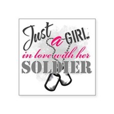 "Just a girl Soldier Square Sticker 3"" x 3"""