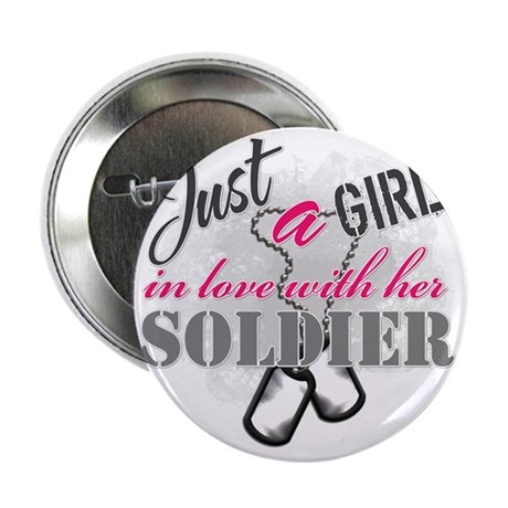 """Just a girl Soldier 2.25"""" Button"""