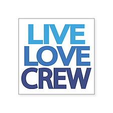 """live-love-crew Square Sticker 3"""" x 3"""""""