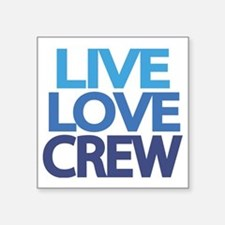 "live-love-crew Square Sticker 3"" x 3"""