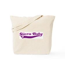 Guera Baby Tote Bag